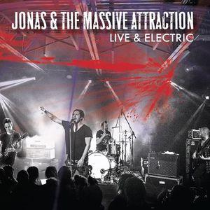 Jonas & The Massive Attraction