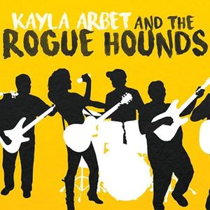 Kayla Arbet and The Rogue Hounds