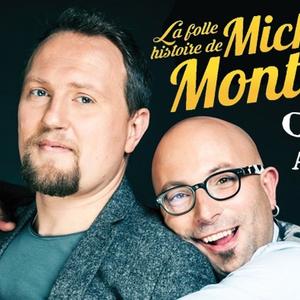 La folle histoire de Michel Montana