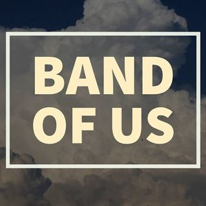 Band of Us