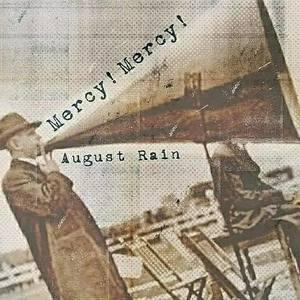 August Rain The Band