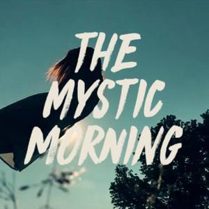 The Mystic Morning