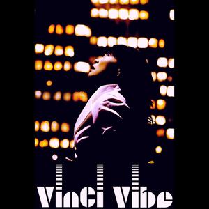 VinCi Vibe