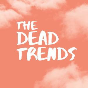 The Dead Trends