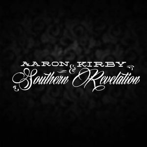 Aaron Kirby and Southern Revelation