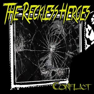 The Reckless Heroes