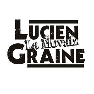 Lucien la Movaiz Graine