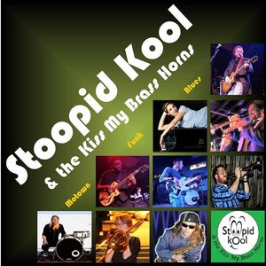 Stoopid Kool and the Kiss My Brass Horns