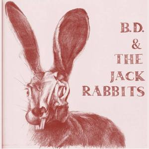 BD & the Jackrabbits