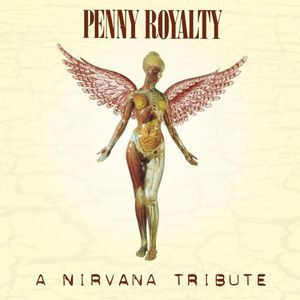Penny Royalty: A Nirvana Tribute
