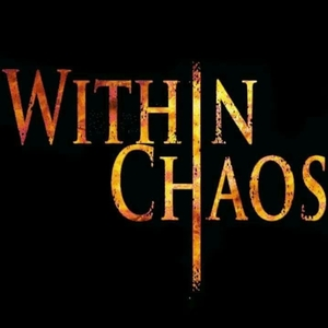 WITHIN CHAOS