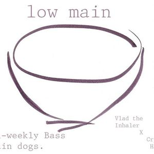 Low main.