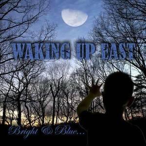 Waking Up East
