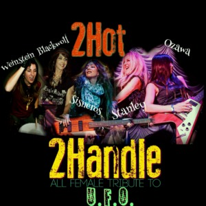2Hot2Handle All-Female UFO Tribute