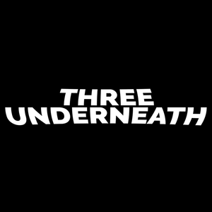 Three Underneath