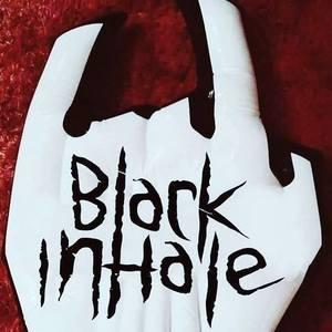BLACK INHALE