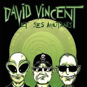 David Vincent et ses Mutants