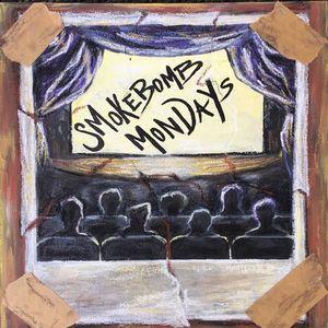 Smokebomb Mondays