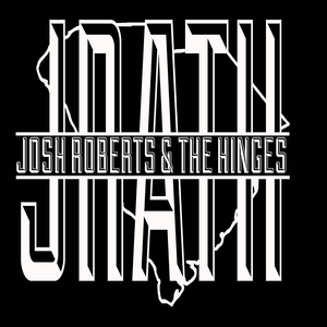 Josh Roberts & The Hinges