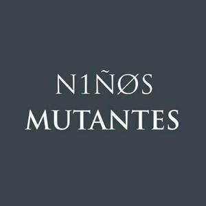 Niños Mutantes