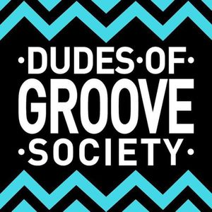 D.O.G.S Dudes Of Groove Society