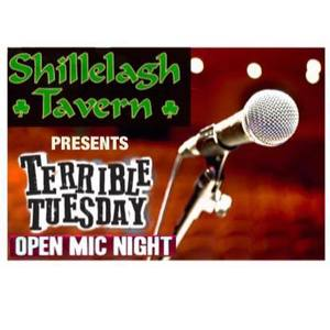 Open Mic Night: Terrible Tuesday at Shillelagh Tavern