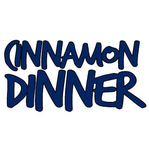 Cinnamon Dinner
