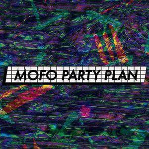 MOFO PARTY PLAN