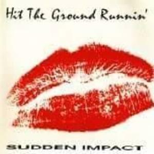 Hit the ground runnin'