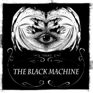 The Black Machine
