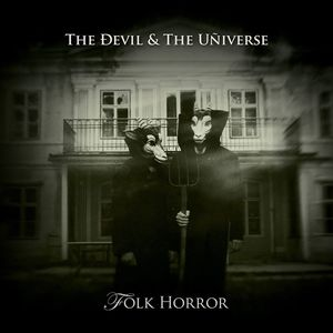 The Devil & the Universe