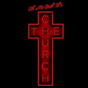 Oh My God! It's The Church