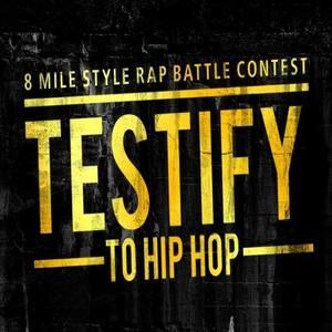 Testify to Hip Hop