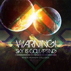 Warning!Sky Is Collapsing