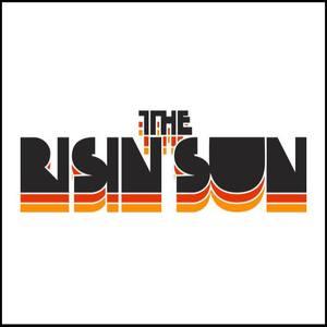The Risin' Sun