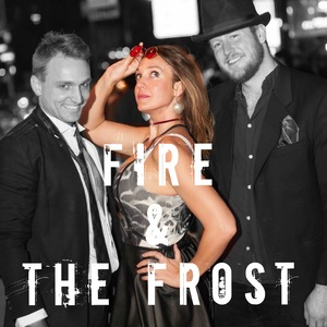 Fire & The Frost