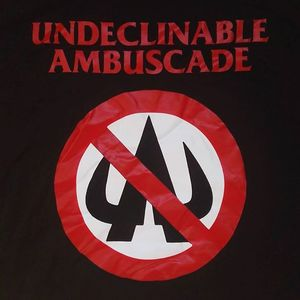 Undeclinable Ambuscade