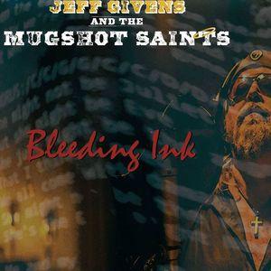 Jeff Givens and The Mugshot Saints