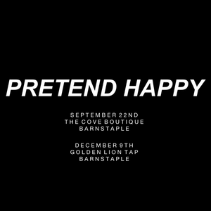 Pretend Happy.
