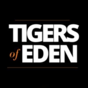 Tigers of Eden
