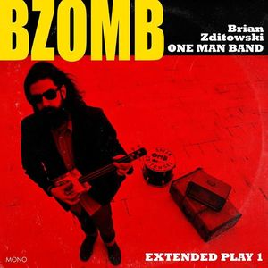 Brian Zditowski ONE MAN BAND