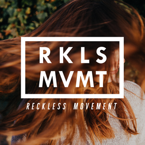 ReckLess Movement