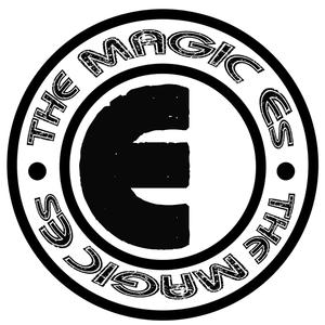 The Magic Es