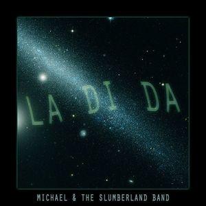 Michael & the Slumberland Band