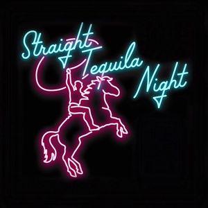 Straight Tequila Night