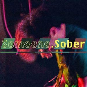 Someone.Sober