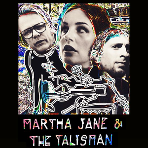 Martha Jane and The Talisman
