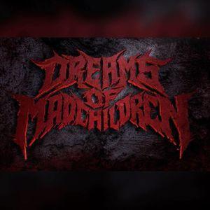 Dreams of Mad Children