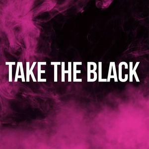 Take The Black