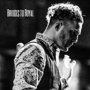 Bridges To Royal